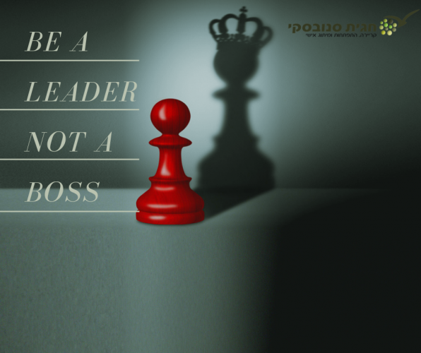 Be a Leader Not a boss